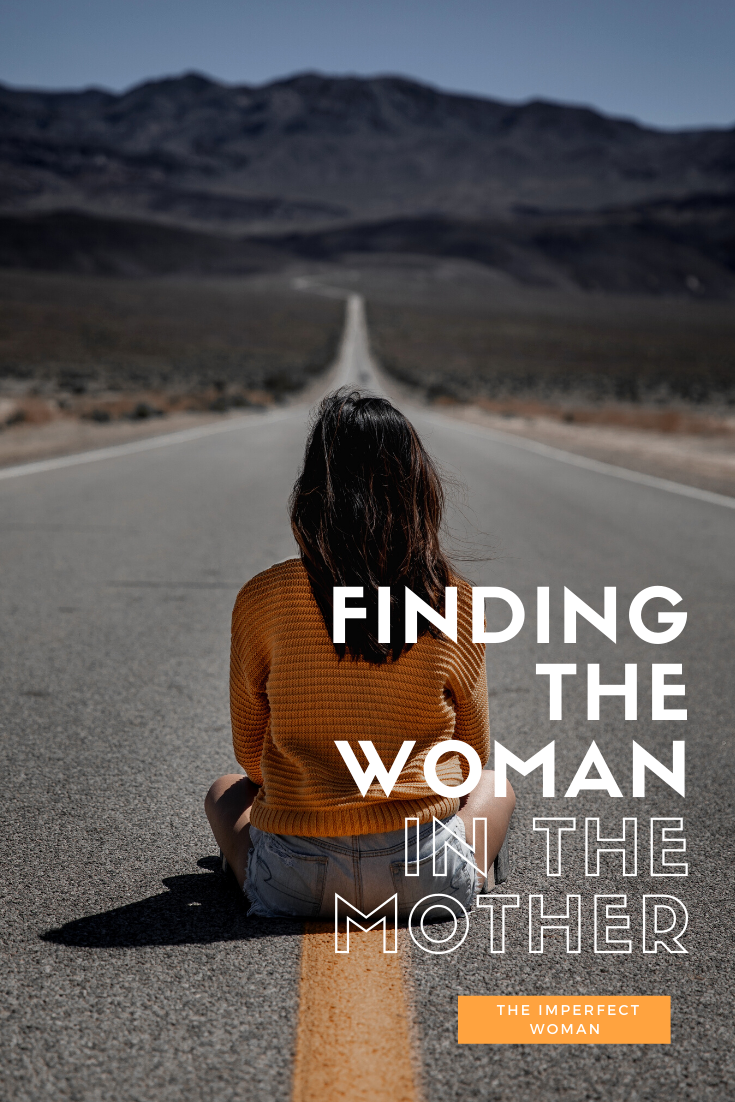 Finding the Woman in the Mother