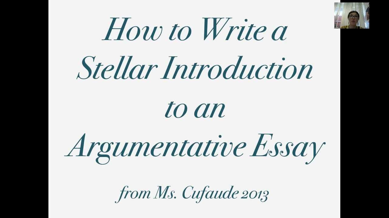 How To Write A Stellar Introduction To An Argumentative Essay