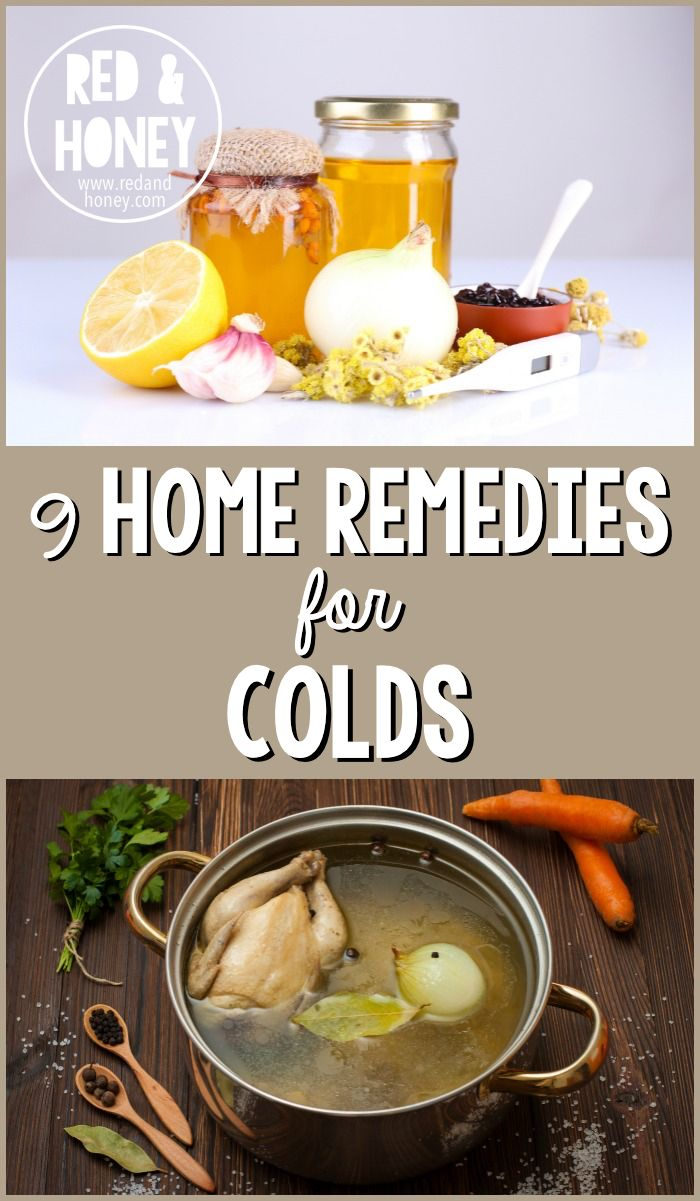 9 Home Remedies For Colds With Images Cold Home Remedies