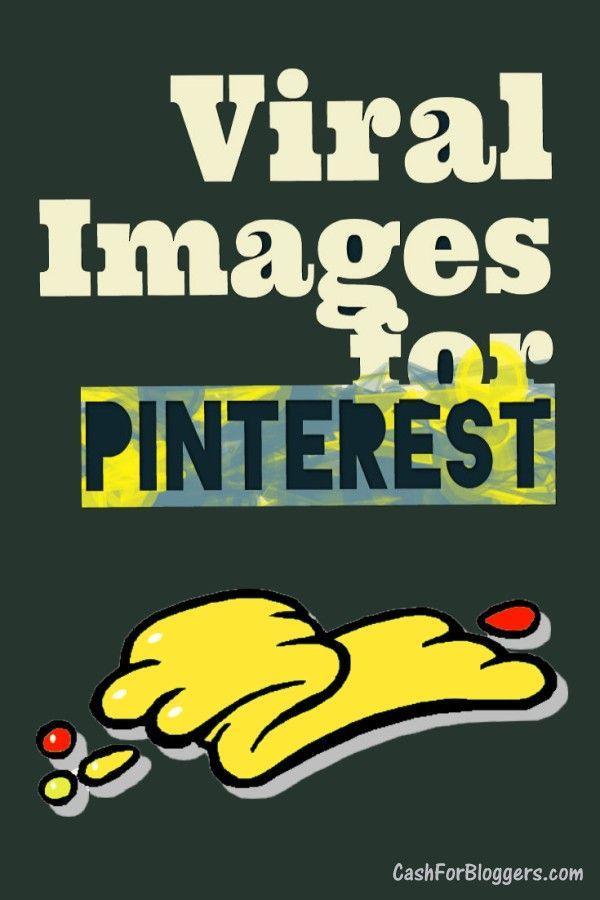 Viral Images for Pinterest, Facebook, & Instagram. How to
