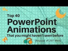 Top 40 Best Animation in Microsoft PowerPoint Presentation 2016 / 2019 Tutorial