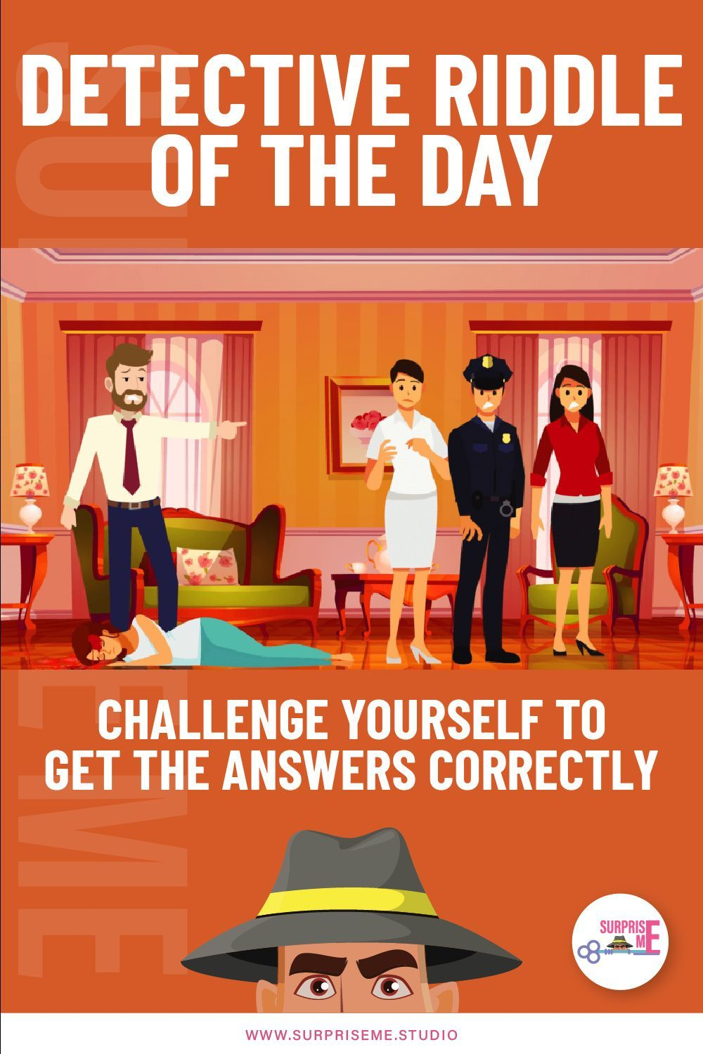 Detective Riddle of the Day Challenge Yourself to Get
