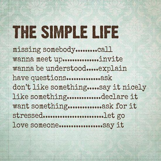 Pin By Jessica Busuttil On Stop Smell The Roses Simple Quotes Simple Life Quotes Words