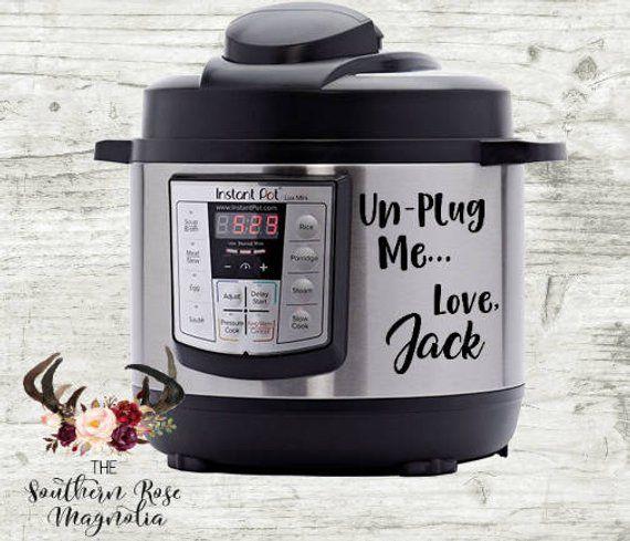 Download Instant Pot Decals, UnPlug me love Jack, This is us Decal ...