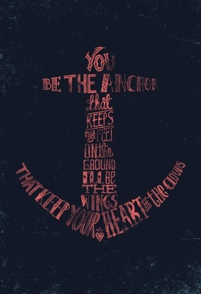 This anchor-quote would make a really cool tattoo!