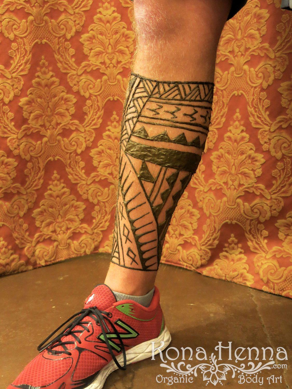 Polynesian Henna Tattoo: Kona Henna Studio - Polynesian Leg Design