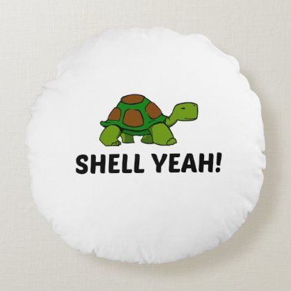 Shell yeah turtle round pillow