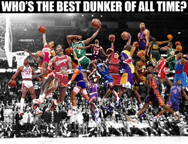Top Funniest Memes Of All Time : Rt nbamemes who s the greatest dunker of all time