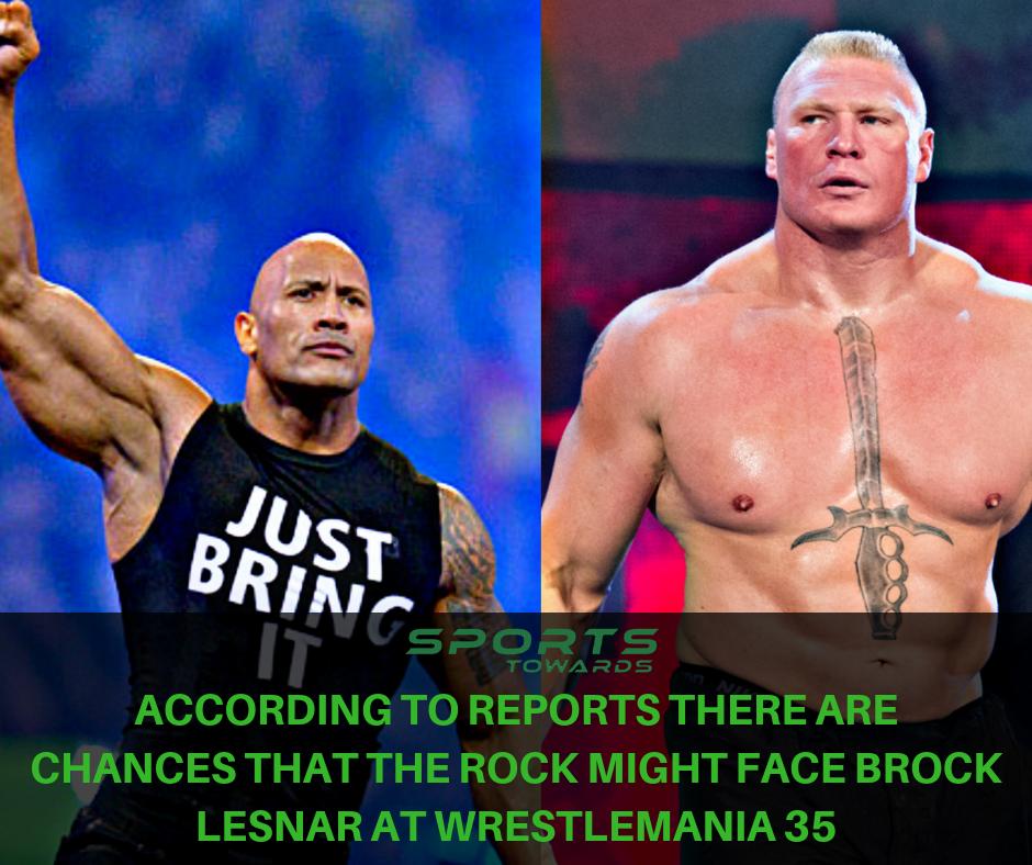 The Rock Might Face Brock Lesnar At Wrestlemania 35