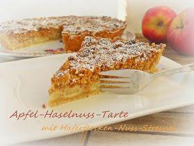 Kreationen aus der Küche: Apfel-Haselnuss-Tarte mit Haferflocken-Nuss-Streusel