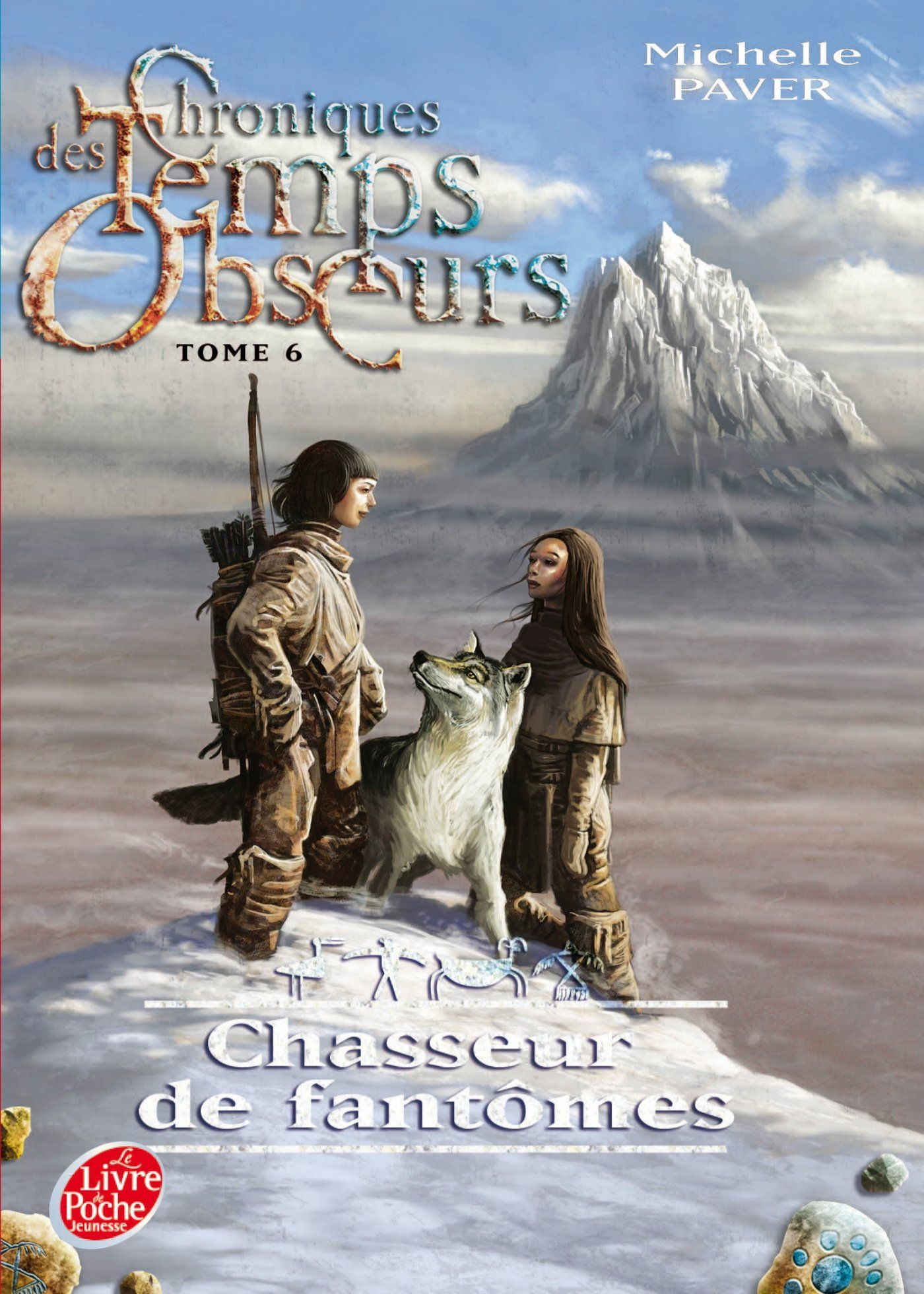 Amazon.fr - Chroniques des Temps obscurs - Tome 6 - Chasseur de fantômes - Michelle Paver, Blandine Longre - Livres