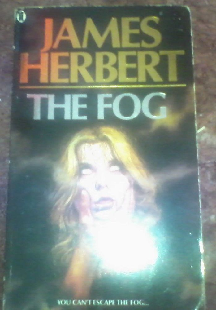 The Fog By James Herbert Paperback Softback 1975 James Herbert 100 Book Paperbacks