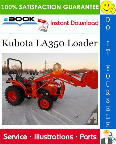 Kubota La350 Loader Parts Manual Kubota Hydraulic Systems Manual