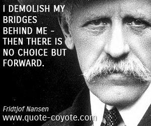 Fridtjof Nansen Quotes Image result for fridtjof nansen quotes español | Justicia Divina  Fridtjof Nansen Quotes