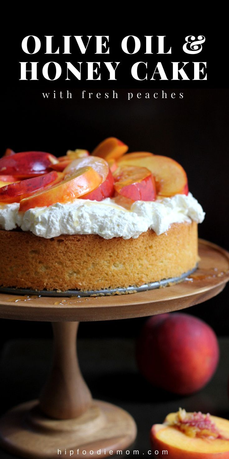 Olive Oil Honey Cake with Fresh Peaches Olive Oil Honey Cake with Fresh Peaches. Olive Oil Honey Cake with fresh whipped cream, sliced peaches and lightly drizzled with honey!  via @hipfoodiemom1
