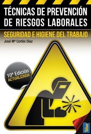 Técnicas de prevención de riesgos laborales : seguridad e higiene del trabajo: http://kmelot.biblioteca.udc.es/record=b1481979~S1*gag