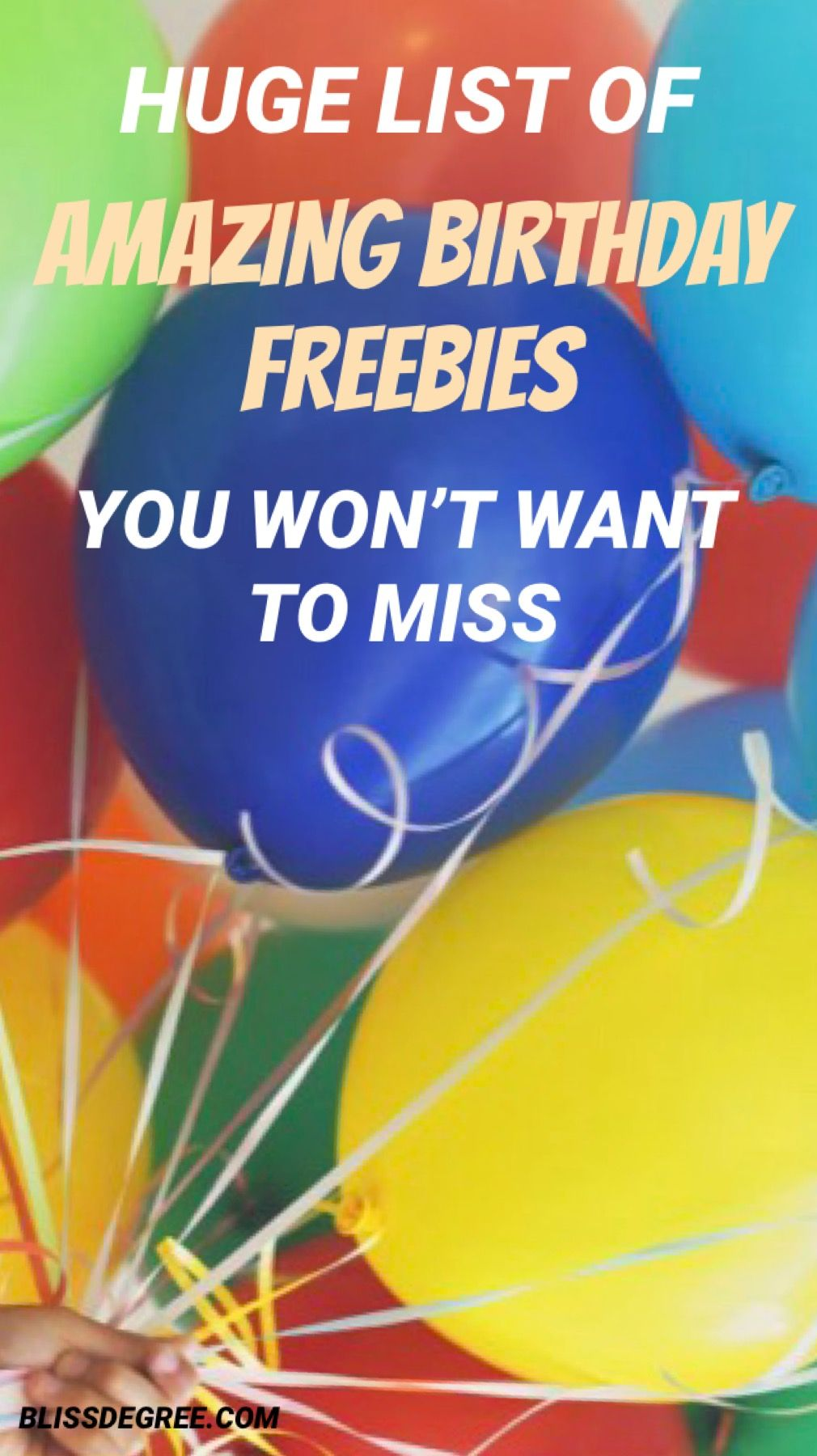 HUGE LIST OF AMAZING BIRTHDAY FREEBIES YOU WON'T WANT TO