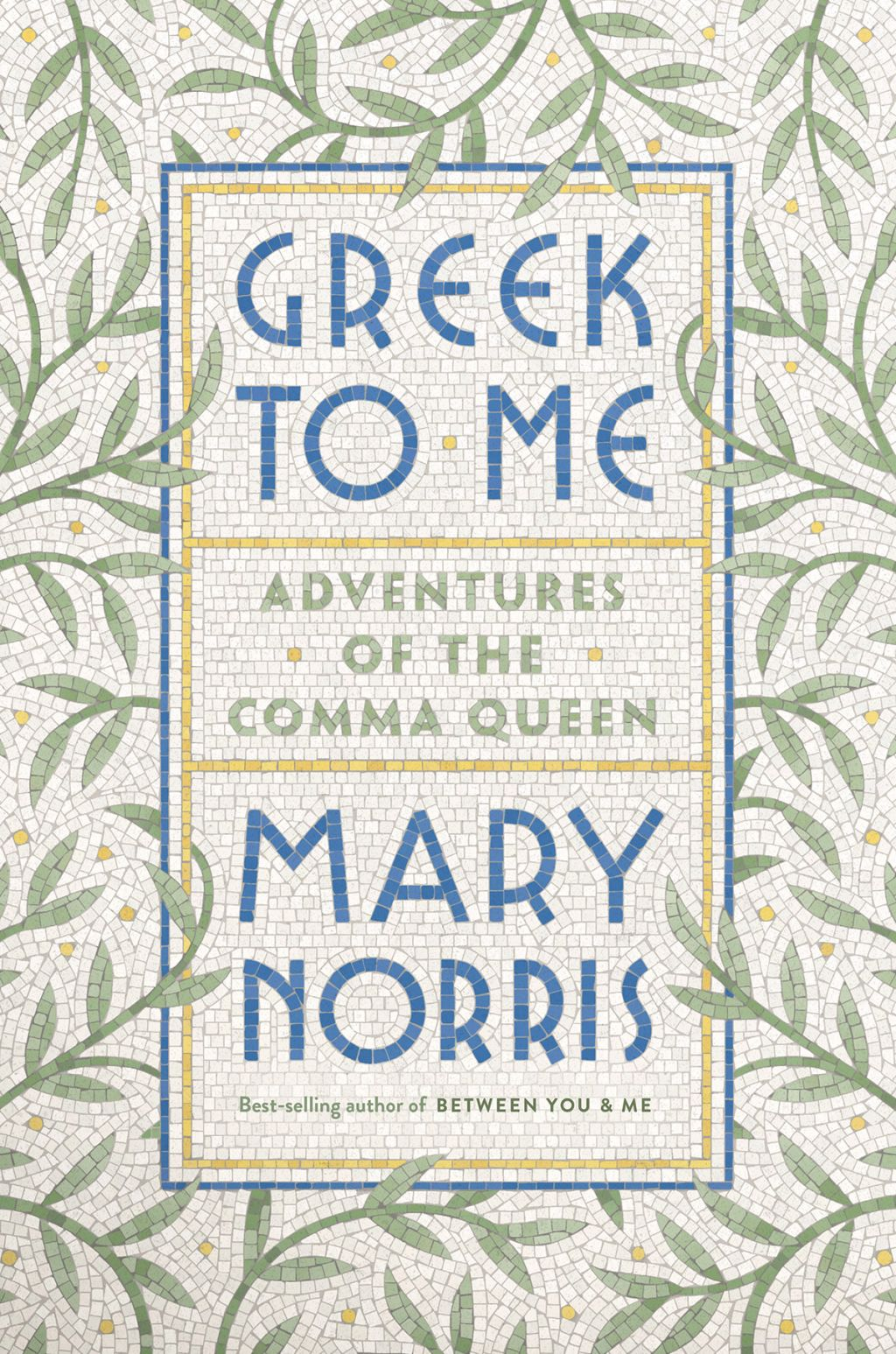 Greek to Me: Adventures of the Comma Queen (eBook) | Queen ...