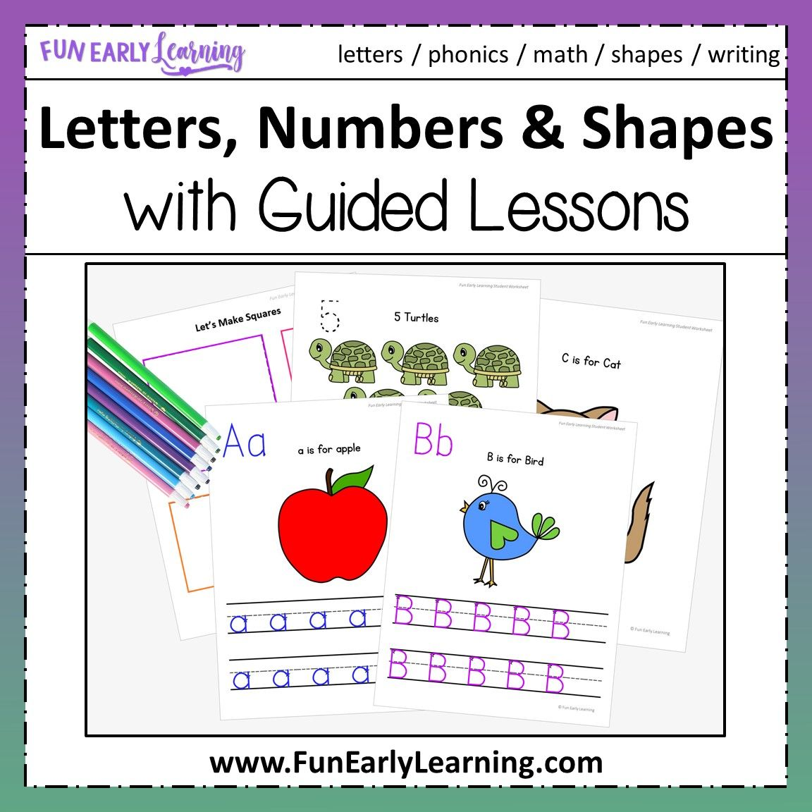 Letters Numbers Amp Shapes Worksheets With Guided Lessons