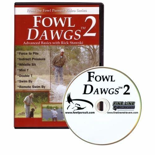 Details About Fowl Dawgs 2 Dog Training Video Dvd Rick Stawski