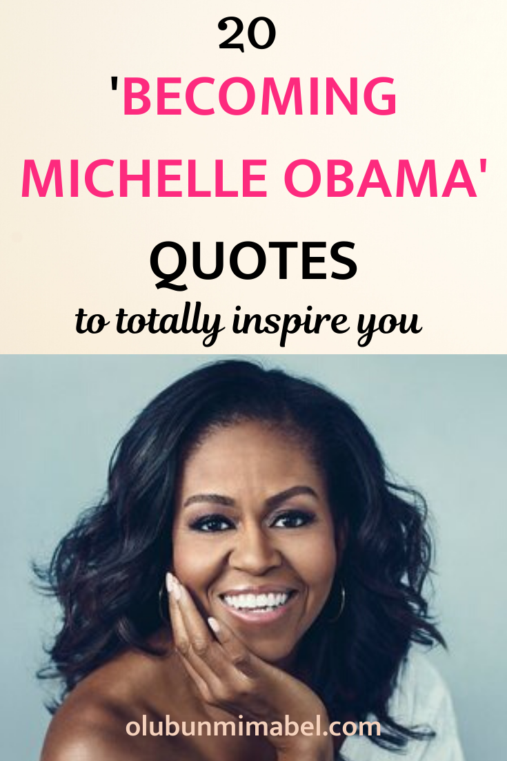 20 Becoming Michelle Obama Quotes To Inspire You Obama Quote Michelle Obama Quotes Michelle Obama