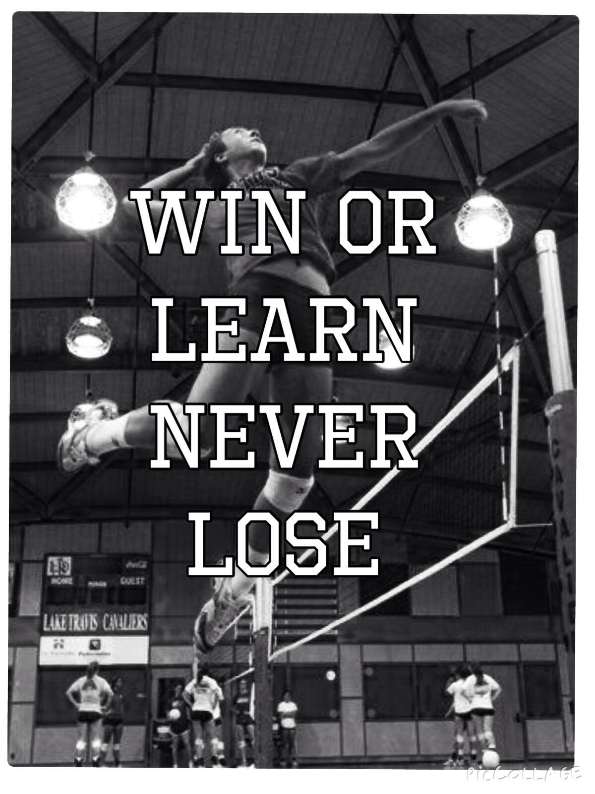Win Or Learn Never Lose Volleyball Quotes Inspirational Volleyball Quotes Volleyball Inspiration Volleyball Quotes