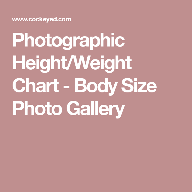 Photographic Heightweight Chart Body Size Photo Gallery Info