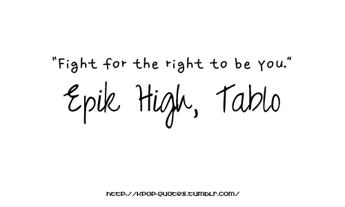 Fight For The Right To Be You Tablo 3 Inspirasi
