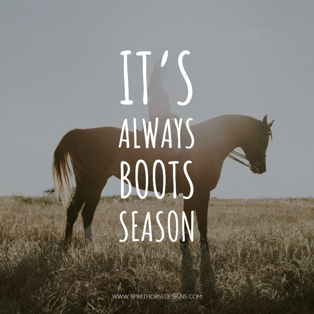 Spirithorsedsgn Posted To Instagram Boots And Flannel Baby Who S Got Their Flannel On Equestr Inspirational Horse Quotes Horse Riding Quotes Horses