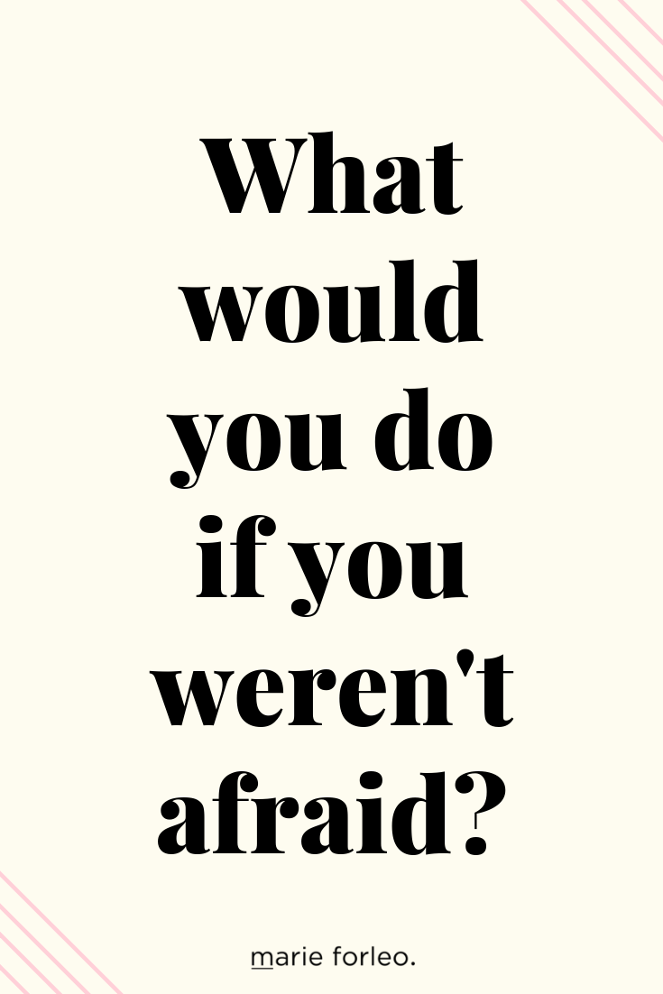 This Question Will Help You Overcome Fear of Failure (With