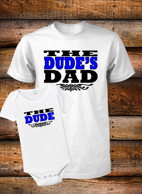 b85026117 Dad and Son Shirts The Dude Shirt The Dudes Dad by FunhouseTshirts, $27.98