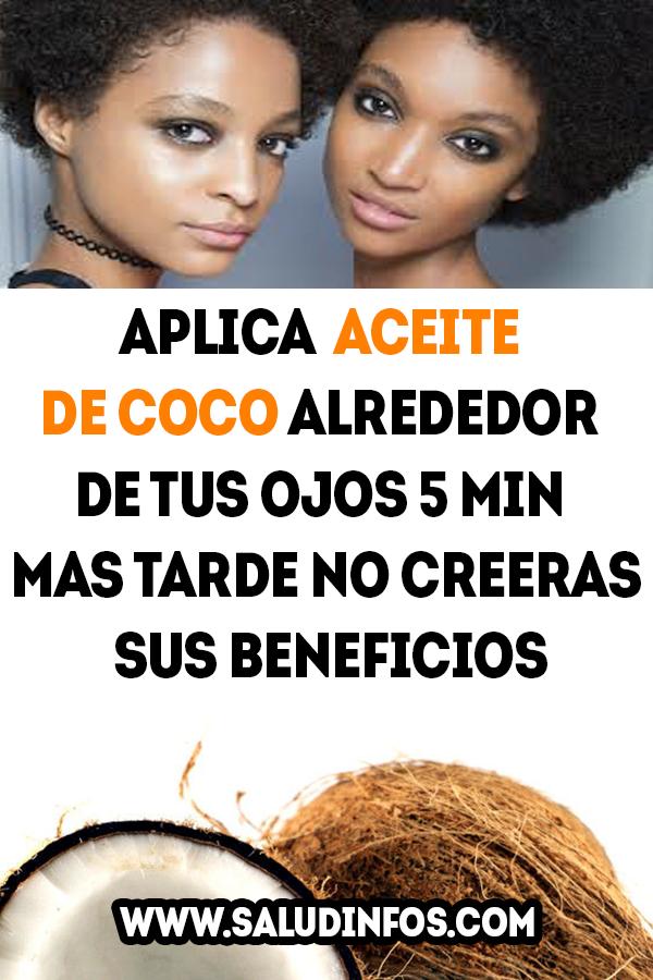aplica aceite de coco alrededor de tus ojos 5 min mas tarde no creeras sus  beneficios 0f42b13773e1