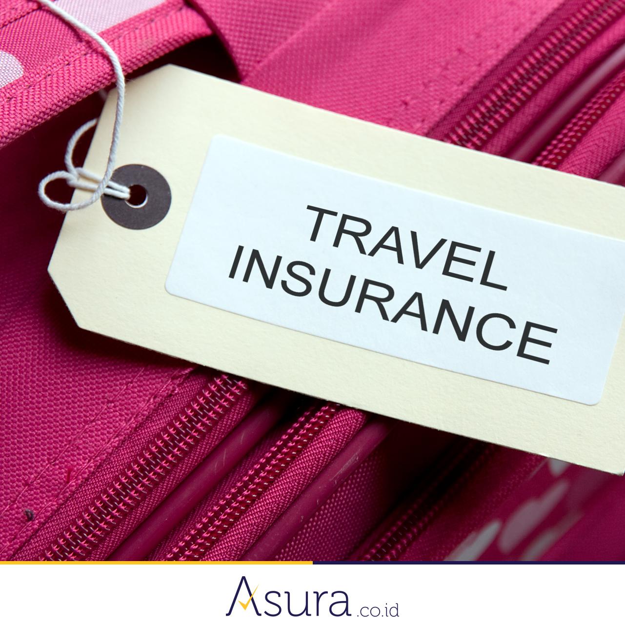 Pastikan Anda memiliki asuransi perjalanan sebelum