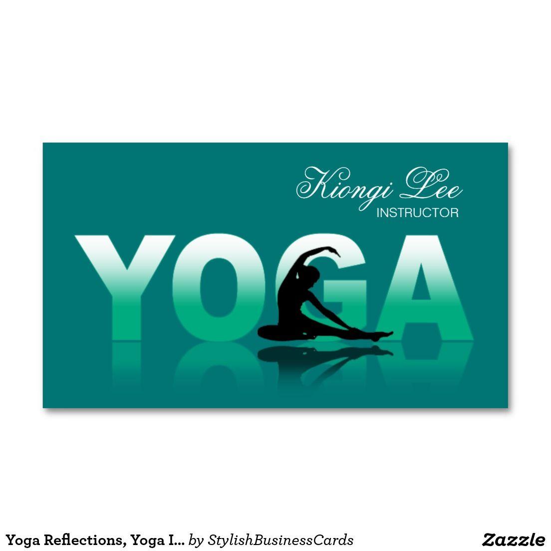 Yoga Reflections, Yoga Instructor, Yoga Class Business Card ...