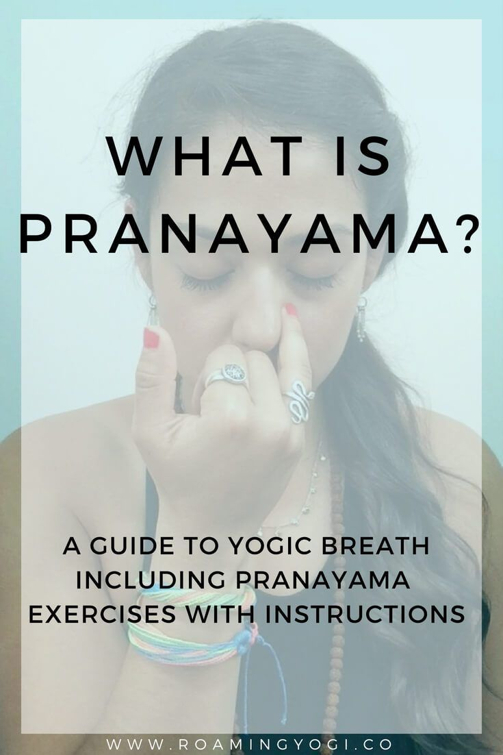 Pranayama Breakdown A Guide To Yogic Breath Self Care Pinterest