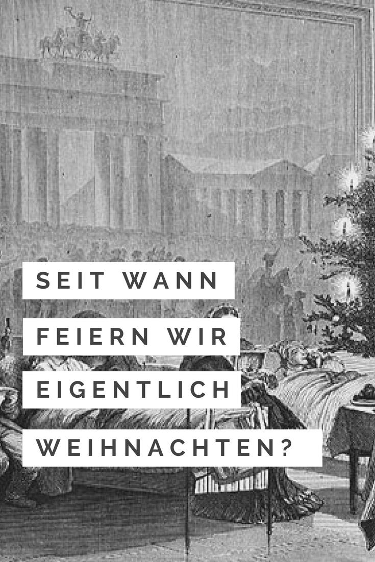 Seit Wann Feiert Man Weihnachten