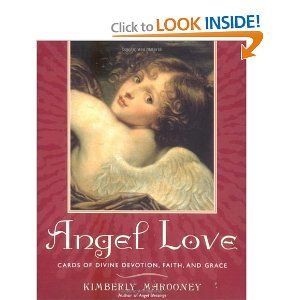 Angel Love Cards of Divine Devotion, Faith, and Grace ...