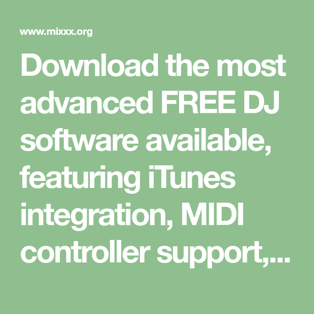 Download the most advanced FREE DJ software available, featuring