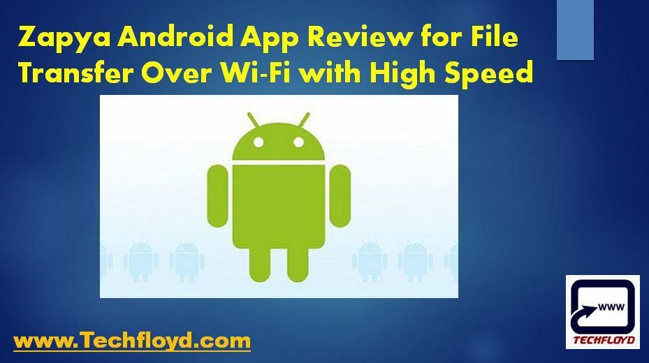 Zapya Android App Review for File Transfer Over WiFi with