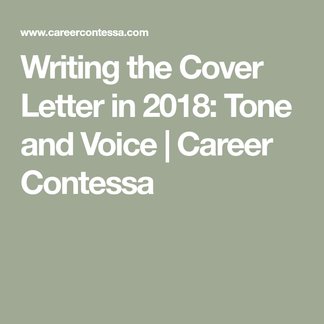 Writing The Cover Letter In 2020: Tone And Voice