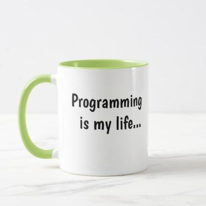 Funny Programmer Quote Cruel Joke Software Slogan Mug