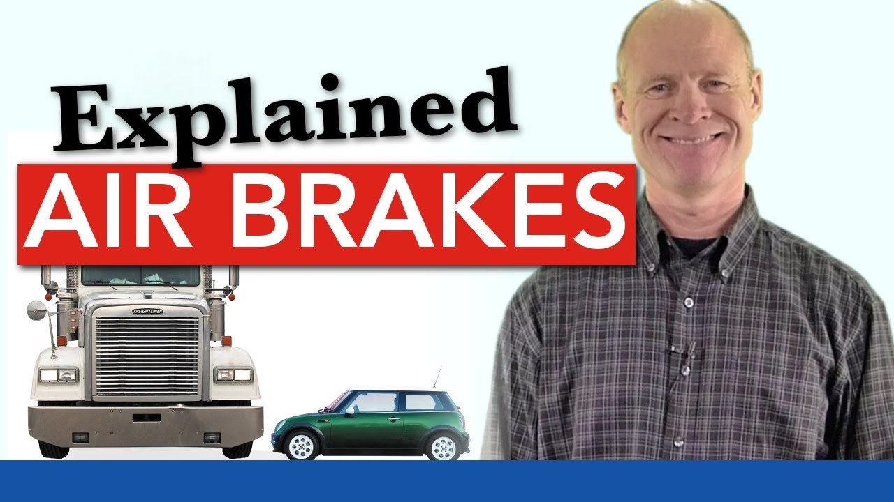 Air Brakes Explained How Service, Parking and Emergency