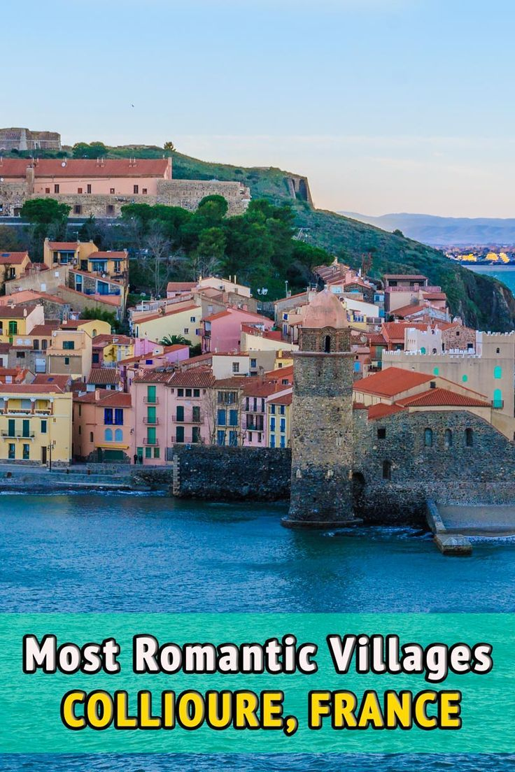 Things to do in Collioure Southern France Romantic France and
