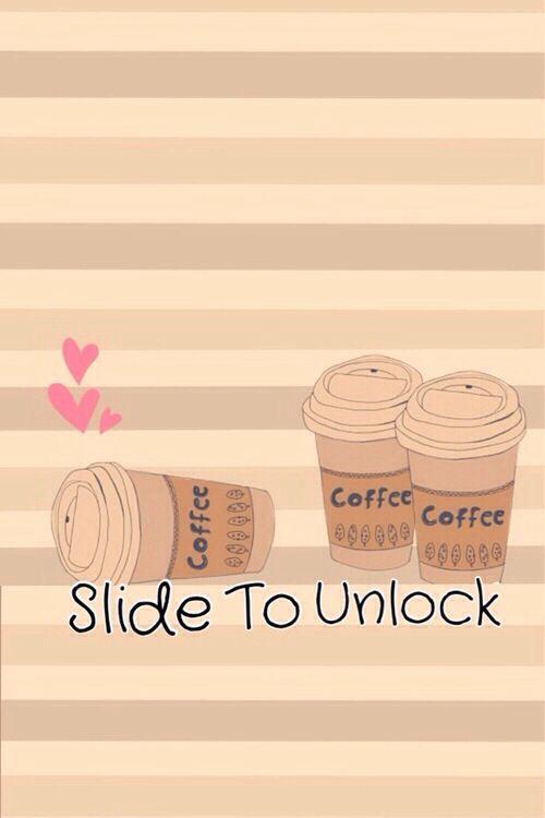 Cute coffee lock screen. Via: We Heart It  i lov  Wallpaper iphone cute, Wallpaper, Screen