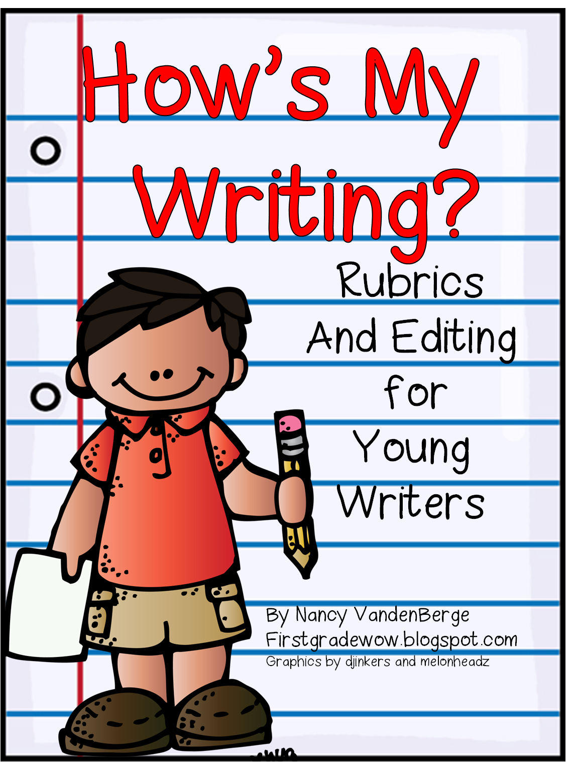How S My Writing Rubrics Amp Editing For Young Writers Free From First Grade Wow