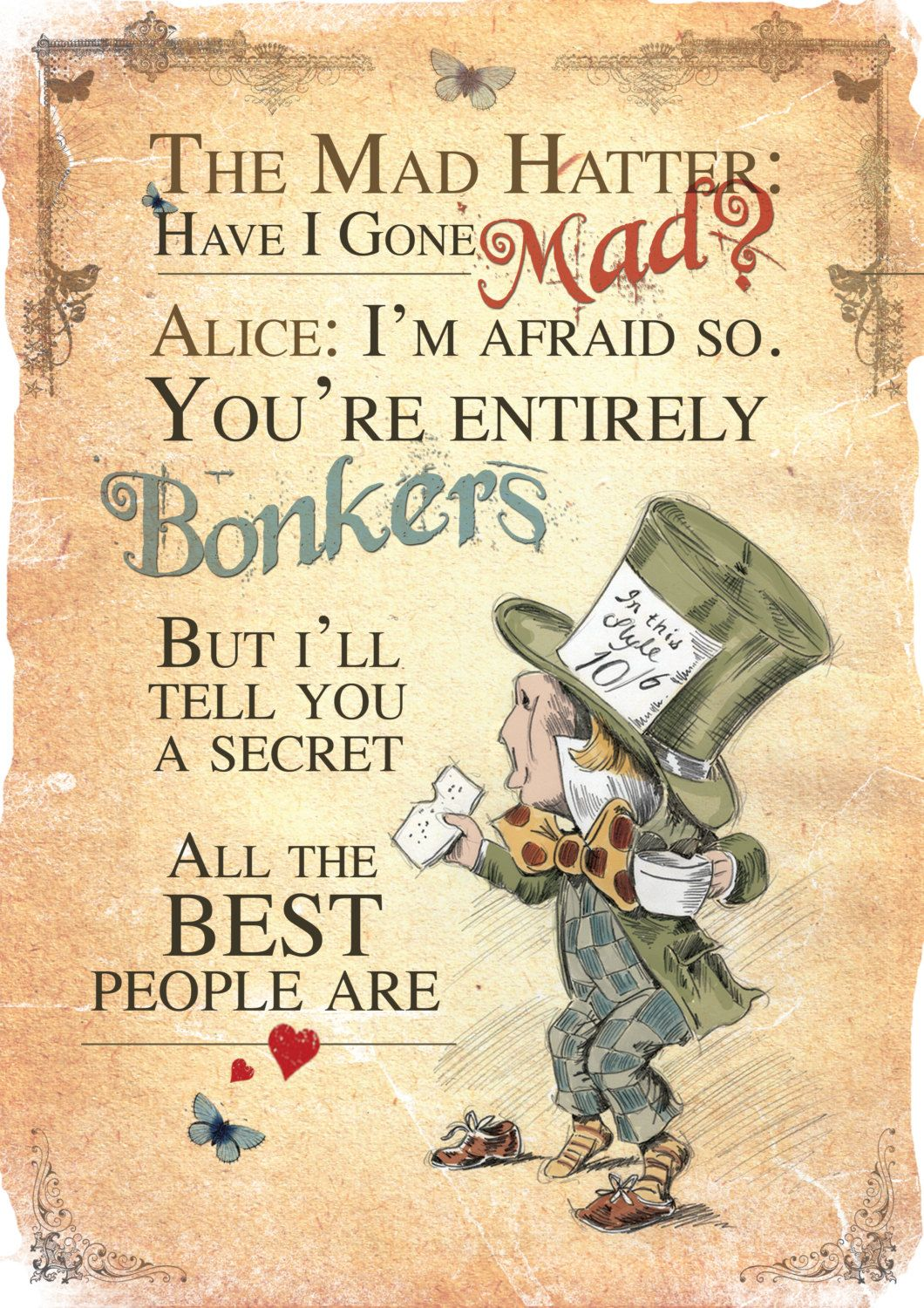 2d637c784b2 Alice in Wonderland A4 Poster Art - Mad Hatter Tea Party Have I Gone Mad  Quote