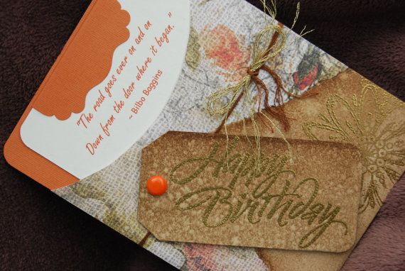 A Fall Themed Birthday Card With A Bilbo Baggins Quote? Yessssss.