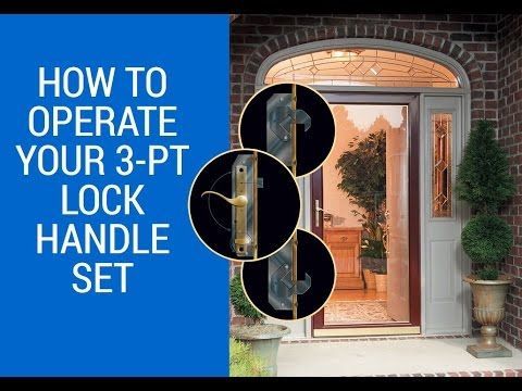 How To Operate Your Secure Elegance Lock Home Safety Larson Storm Doors Security Door