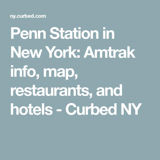 Penn Station In New York Amtrak Info Map Restaurants And Hotels