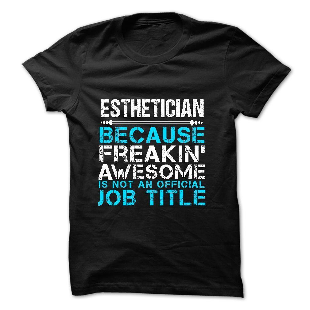 Design t shirt esthetician - Love Being Esthetician T Shirt
